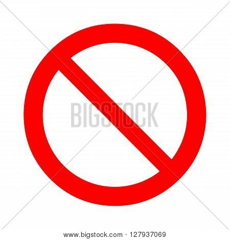 Prohibition, forbidden sign. Vector illustration. Warning symbol template. Isolated on white. Red circle.