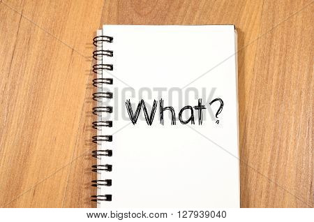 What text concept write on notebook on wooden background