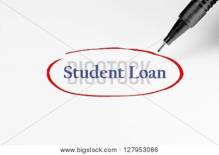 Student Loan On White Paper - Business Concept
