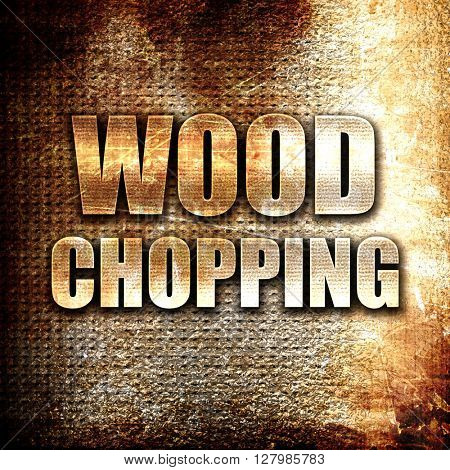 wood chopping sign background
