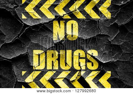 Grunge cracked No drugs sign