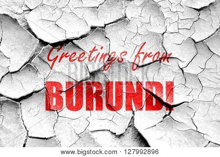 Grunge cracked Greetings from burundi