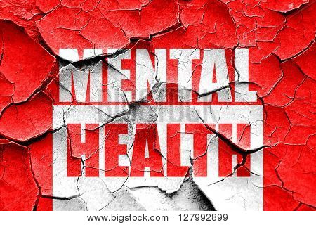 Grunge cracked Mental health  sign
