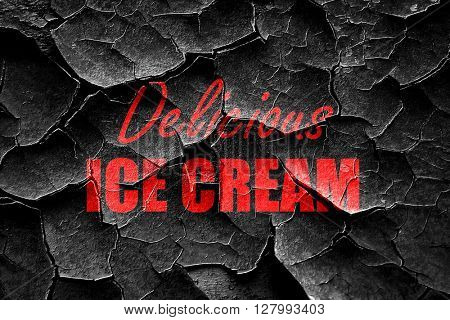 Grunge cracked Delicious ice cream