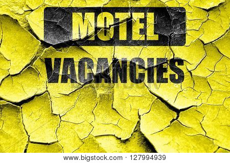 Grunge cracked Vacancy sign for motel