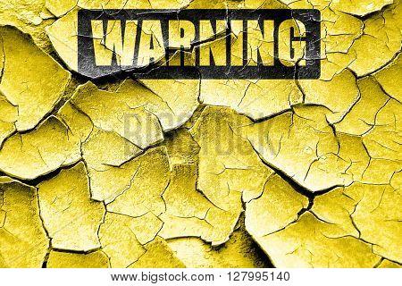 Grunge cracked Empty warning sign