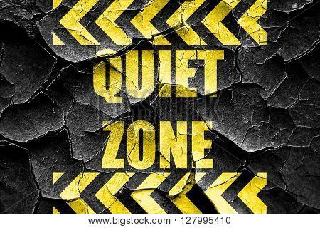 Grunge cracked Quiet zone sign