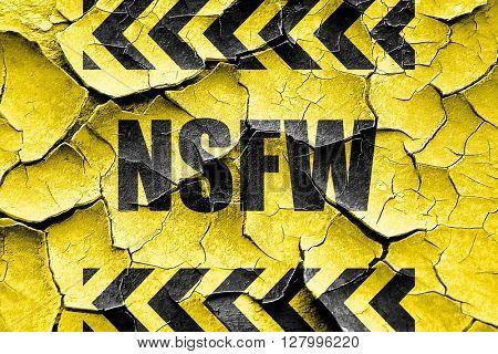 Grunge cracked Not safe for work sign