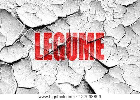 Grunge cracked Delicious legume sign