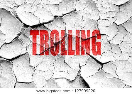 Grunge cracked Trolling internet background