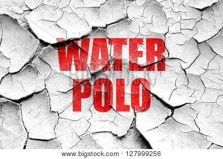 Grunge cracked water polo sign background