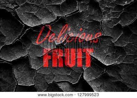 Grunge cracked Delicious fruit sign