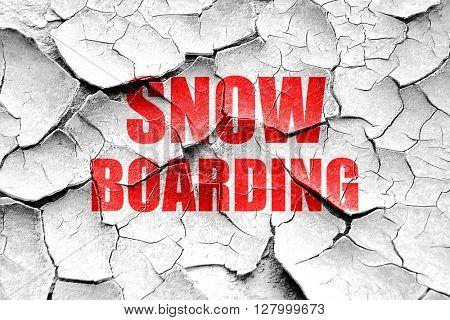 Grunge cracked snowboarding sign background