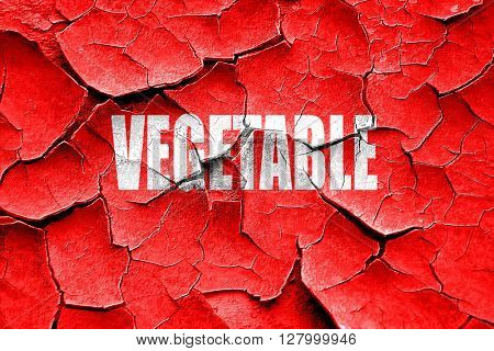 Grunge cracked Delicious vegetable sign