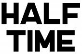 Half Time Typographic Stamp. Typographic Sign, Badge Or Logo. poster