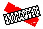 Kidnapped Typographic Stamp. Typographic Sign, Badge Or Logo poster