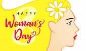 8 March Happy Womans Day Beautiful Woman Greeting Card. Vector Illustration For The International Wo poster