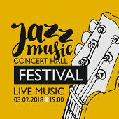 Vector Banner For A Live Music Festival With The Inscription Jazz Music And Neck Of The Guitar In Re poster
