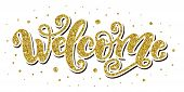 Welcome. Hand Lettering Word. Handwritten Modern Brush Typography Sign. Greetings For Icon, Logo, Ba poster