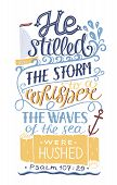 Hand Lettering He Stilled The Storm To A Whisper. Bible Verse. Christian Poster. New Testament. Mode poster