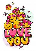 Love You Word Bubble. Message In Pop Art Comic Style With Hand Drawn Hearts And Emoji Smiles. poster