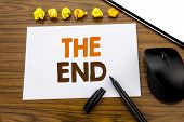 Conceptual Hand Writing Text Showing The End. Business Concept For End Finish Close Written On Stick poster
