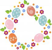 Easter Wreath With Easter Eggs On White Background. Decorative Doodle Frame From Easter Eggs And Flo poster