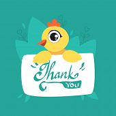 Cute Chicken Holding Card With Thank You Massage, Adorable Bird With Placard Vector Illustration poster