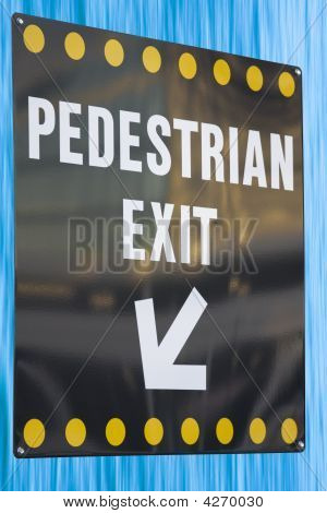 Pedestrian Exit Sign