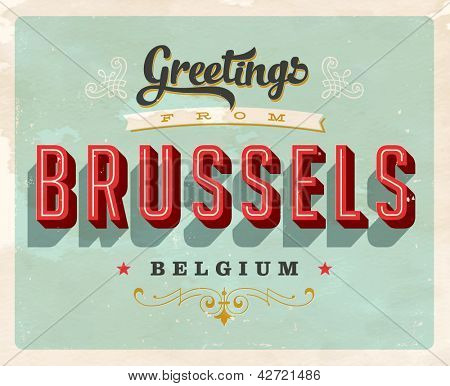 Vintage Touristic Greeting Card - Brussels, Belgium - Vector EPS10. Grunge effects can be easily removed for a brand new, clean sign.