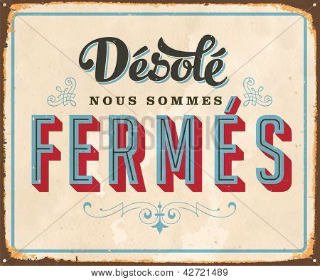 Vintage french metal sign -