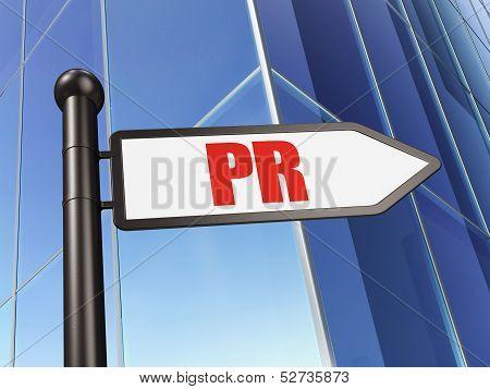 Marketing concept: PR on Building background