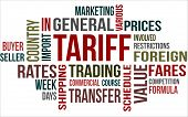 stock photo of tariff  - A word cloud of Tariff related items - JPG