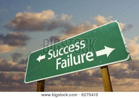 Success And Failure Green Road Sign
