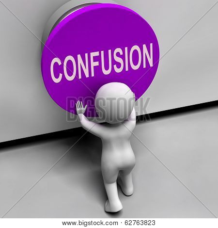 Confusion Button Means Puzzled Bewildered And Perplexed