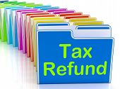 Tax Refund Folders Show Refunding Taxes Paid