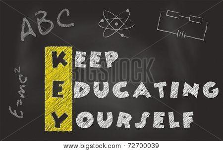 Keep Educating Yourself Slogan