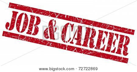 Job And Career Red Grungy Stamp On White Background