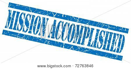 Mission Accomplished Blue Grungy Stamp On White Background