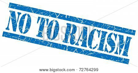No To Racism Blue Grungy Stamp On White Background