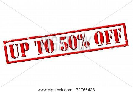 Up To Fifty Percent Off