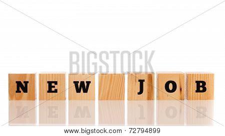 New Job Written On Wooden Blocks