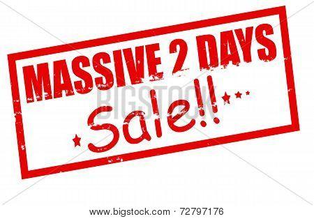 Massive Two Days Sale