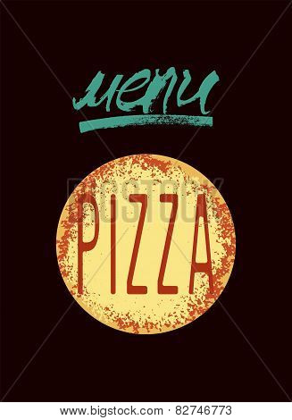 Restaurant menu design for pizza. Poster for pizzeria. Vector illustration.