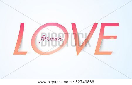 Love Forever text on blue background for Happy Valentines Day celebrations.