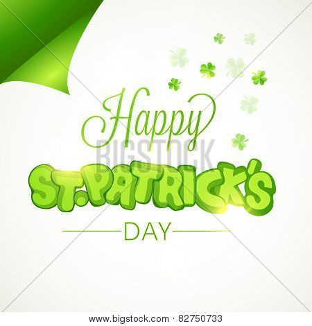 Creative sticky design with stylish text Happy St. Patrick's Day on clover leaves decorated white background.