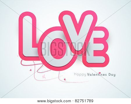 Glossy stylish paper text Love for Happy Valentines Day celebration