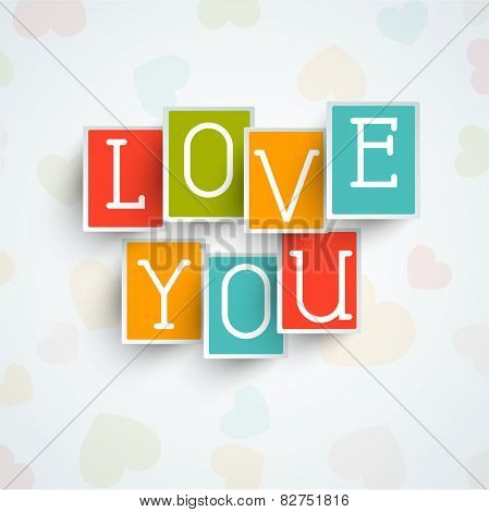 Colorful stickers or labels with text Love You for Happy Valentine's Day celebration on hearts decorated background.