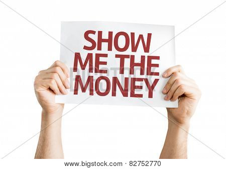Show Me The Money card isolated on white