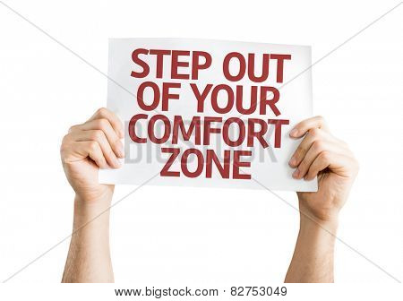 Step Out of Your Comfort Zone card isolated on white